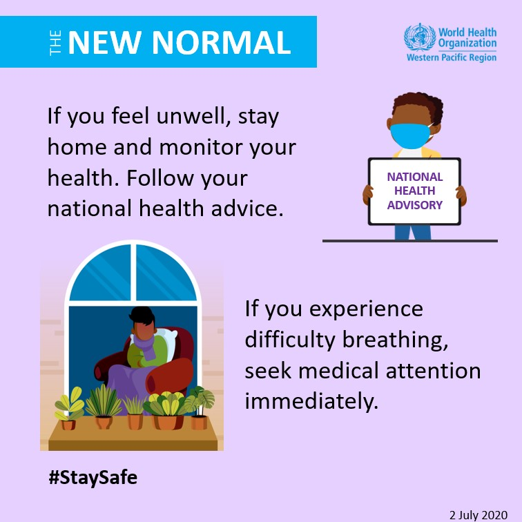 If you experience difficulty breathing, seek medical attention immediately. - WHO Western Pacific Region