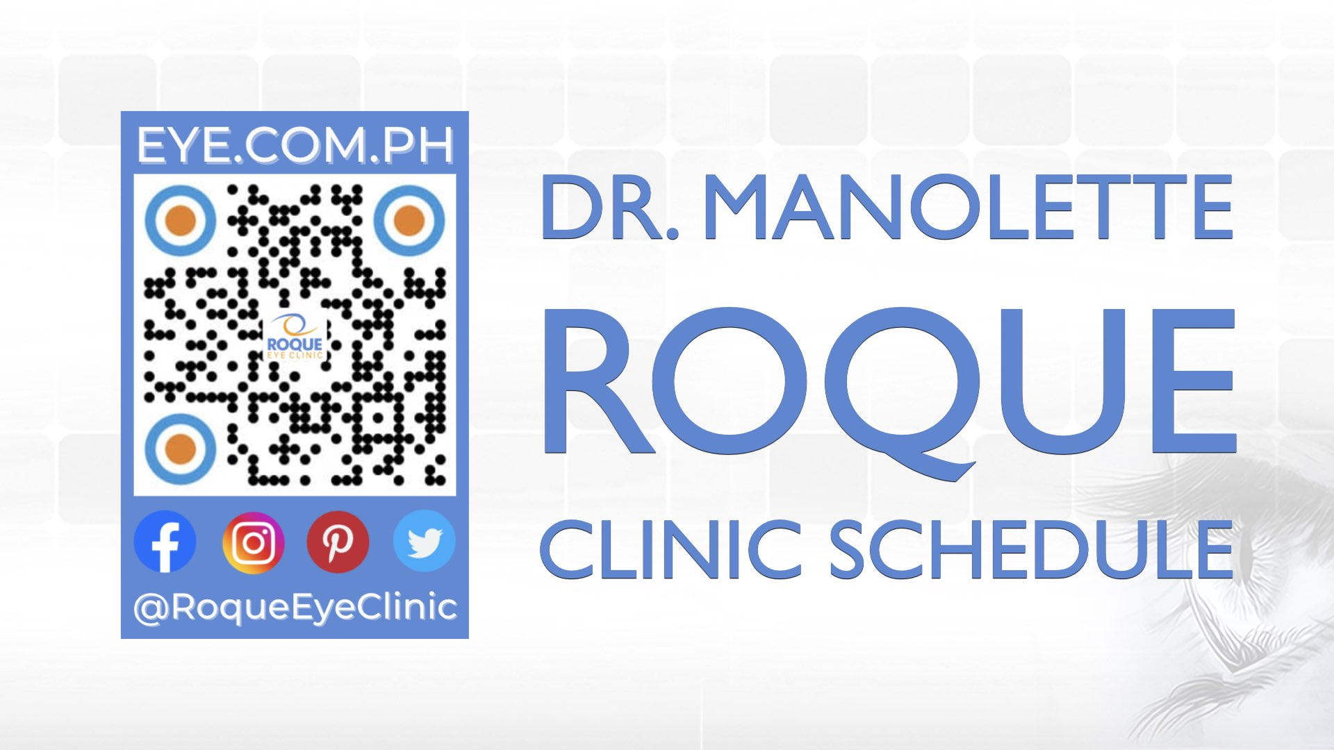 REC QR 2021 16x9 Dr Manolette Roque Clinic Schedule